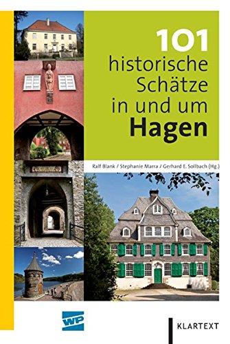 9783837508710: 101 historische Schätze in und um Hagen