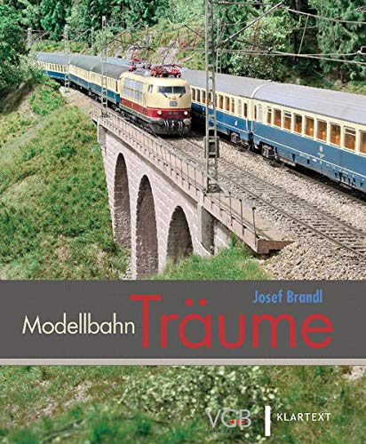 Modellbahn-Träume (Hardback): Josef Brandl