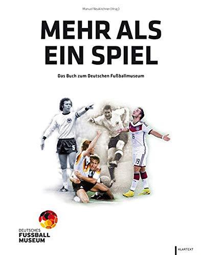 9783837509731: Mehr als ein Spiel: Das Buch zum Deutschen Fußballmuseum