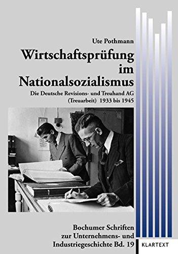 9783837509854: Wirtschaftsprüfung im Nationalsozialismus: Die Deutsche Revisions- und Treuhand AG 1933-1945
