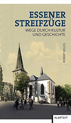9783837511154: Essener Streifzüge: Wege durch Kultur und Geschichte