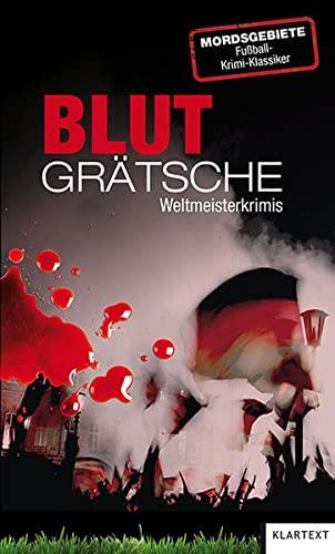 Blutgrätsche: Weltmeister-Krimis: Diverse