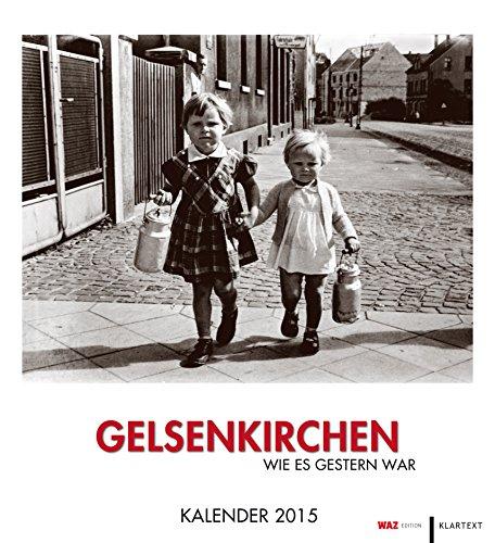 9783837512526: Gelsenkirchen wie es gestern war 2015