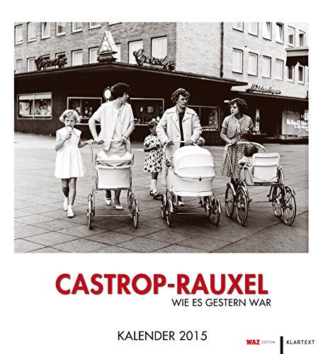 9783837512670: Castrop-Rauxel wie es gestern war 2015