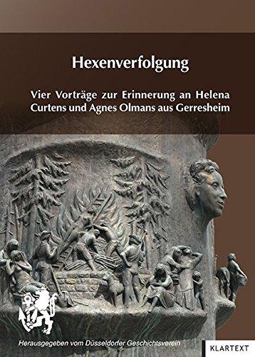 9783837513622: Hexenverfolgung: Vier Vorträge zur Erinnerung an Helena Curtens und Agnes Olmans aus Gerresheim