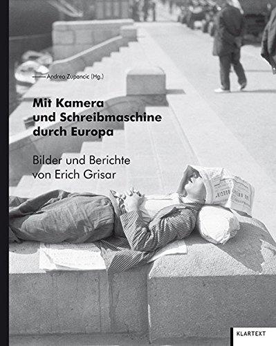 9783837514056: Mit Kamera und Schreibmaschine durch Europa: Bilder und Berichte von Erich Grisar