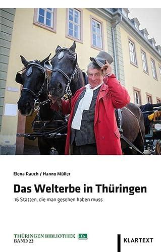 Das Welterbe in Thüringen 16 Stätten, die man gesehen haben muss