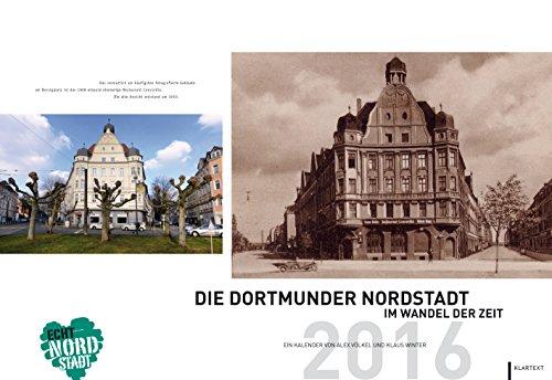 9783837515008: Die Dortmunder Nordstadt im Wandel der Zeit: Kalender 2016