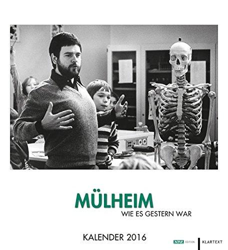 9783837515336: M�lheim wie es gestern war 2016: Kalender 2016. NRZ-Edition
