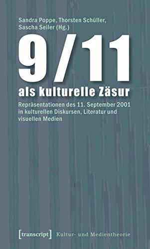 9783837610161: 9/11 als kulturelle Zäsur