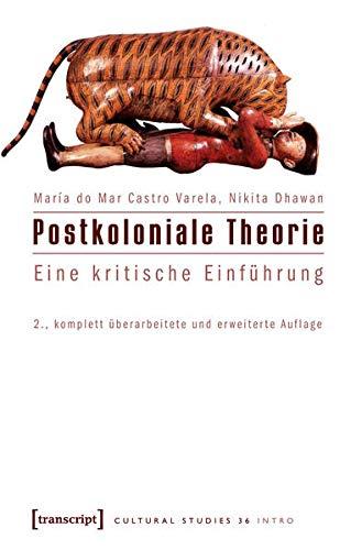 9783837611489: Postkoloniale Theorie: Eine kritische Einführung.