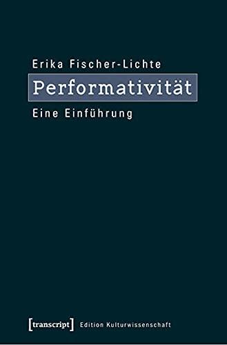 9783837611786: Performativität: Eine Einführung (3., unveränderte Auflage 2016)