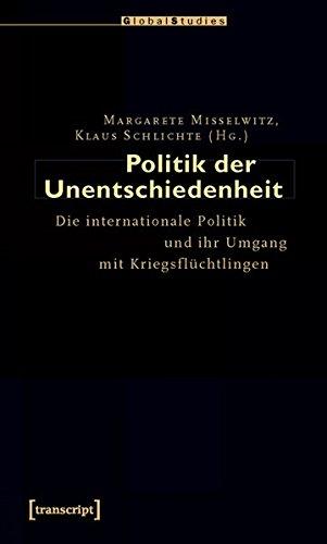 9783837613100: Politik der Unentschiedenheit