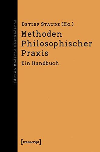 9783837614534: Methoden Philosophischer Praxis: Ein Handbuch