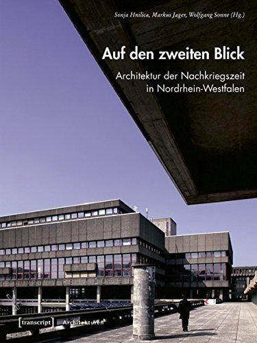 Auf den zweiten Blick. Architektur der Nachkriegszeit: Hnilica, Sonja; Jager,