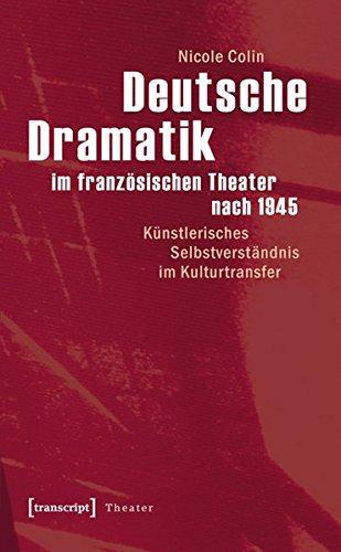 Deutsche Dramatik im französischen Theater nach 1945: Nicole Colin