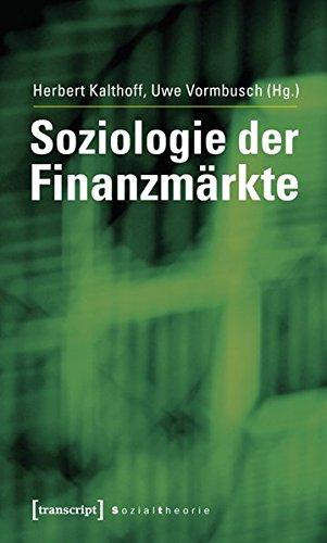 9783837618068: Soziologie der Finanzm�rkte