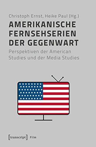9783837619898: Amerikanische Fernsehserien der Gegenwart: Perspektiven der American Studies und der Media Studies (Film)