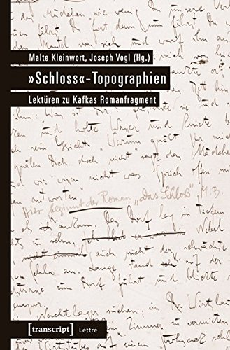 9783837621884: »Schloss«-Topographien: Lektüren zu Kafkas Romanfragment