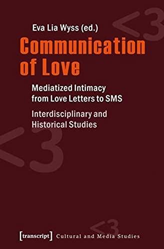 Communication of Love (Paperback): Eva L. Wyss