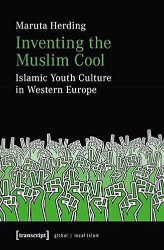 9783837625110: INVENTING MUSLIM COOL (Global/Local Islam)