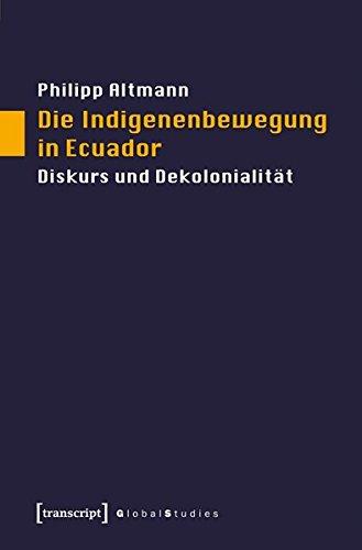 Die Indigenenbewegung in Ecuador: Philipp Altmann
