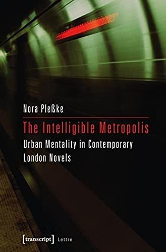The Intelligible Metropolis: Nora Pleßke