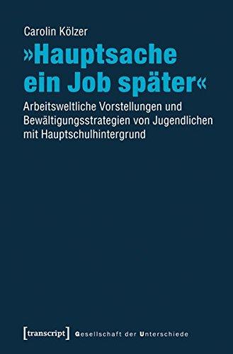 Hauptsache ein Job später«: Carolin K�lzer