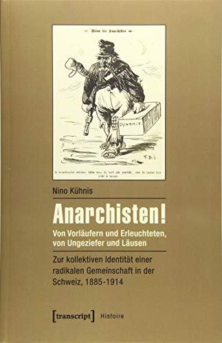 Anarchisten!: Nino Kühnis