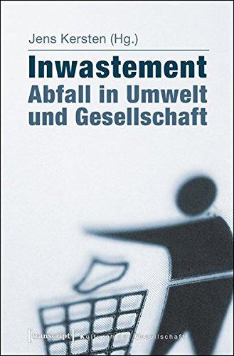 9783837630503: Inwastement - Abfall in Umwelt und Gesellschaft