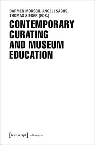 9783837630800: Contemporary Curating and Museum Education
