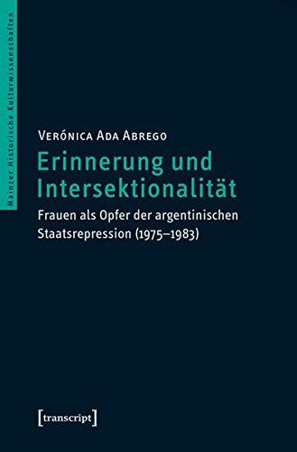 Erinnerung und Intersektionalität: Ver�nica Ada Abrego