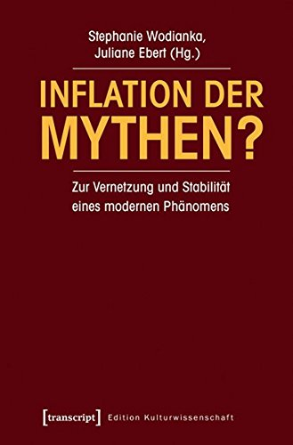 Inflation der Mythen?: Stephanie Wodianka