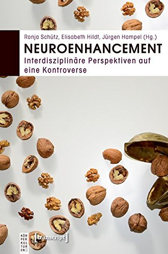 9783837631227: Neuroenhancement: Interdisziplinäre Perspektiven auf eine Kontroverse
