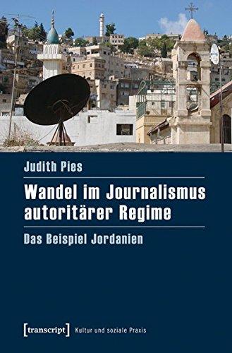 Wandel im Journalismus autoritärer Regime: Judith Pies