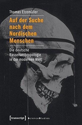 9783837631838: Auf der Suche nach dem Nordischen Menschen: Die deutsche Rassenanthropologie in der modernen Welt (Science Studies)