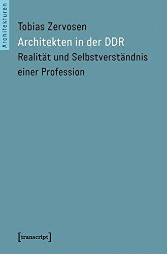 9783837633900: Architekten in der DDR: Realität und Selbstverständnis einer Profession (Architekturen)