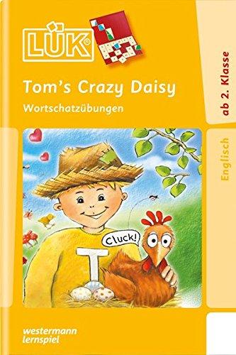 9783837748420: LÜK. Tom's Crazy Daisy: Wortschatzübungen