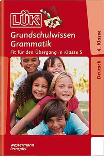 9783837748529: LÜK. Grundschulwissen Grammatik 4./5. Klasse: Fit für den Übergang