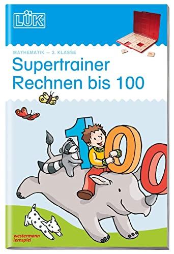 9783837749021: LÜK. Supertrainer Rechnen bis 100