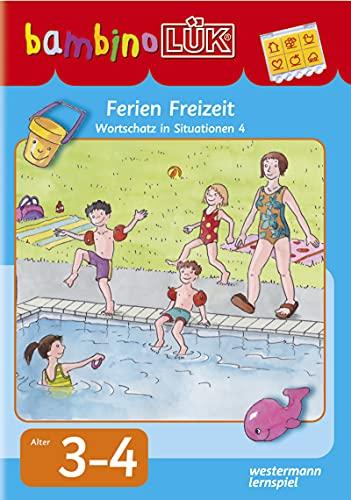 9783837776645: bambinoLÜK Ferien und Freizeit: Wortschatz in Situationen Band 4