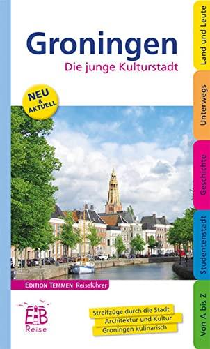 9783837830040: Groningen: Die junge Kulturstadt