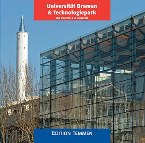 Universität Bremen/Technologiepark: Ein Portrait