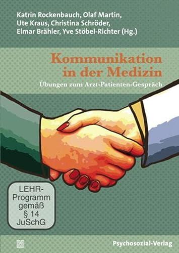 Kommunikation in der Medizin, 1 DVD - Rockenbauch, Katrin / Martin, Olaf
