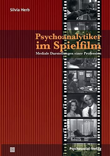 9783837921731: Psychoanalytiker Im Spielfilm (German Edition)