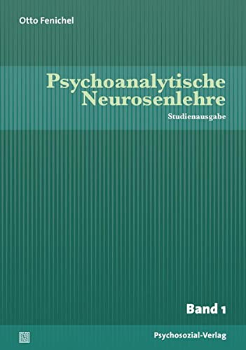 Psychoanalytische Neurosenlehre, Band I-III: Otto Fenichel
