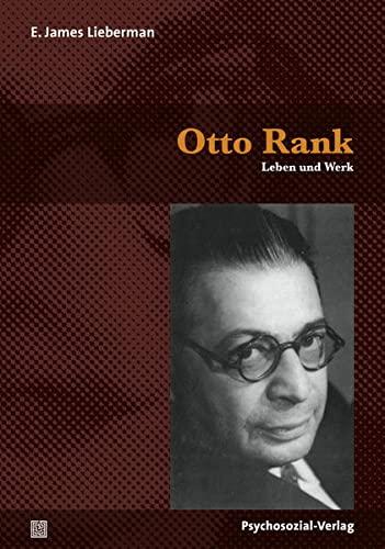 9783837923629: Otto Rank: Leben und Werk