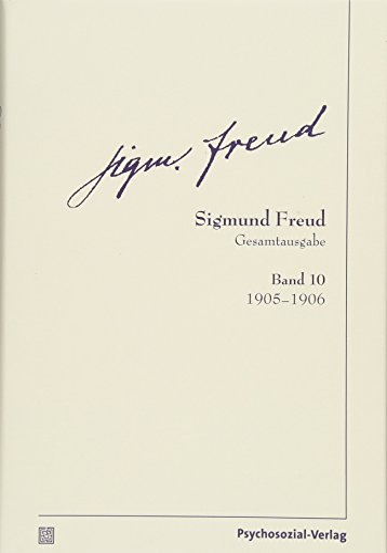 Gesamtausgabe (SFG), Band 10: 1905-1906: Sigmund Freud, Christfried Togel