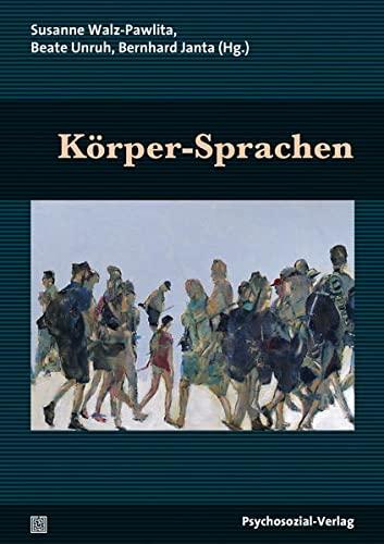 9783837925890: Körper-Sprachen: Eine Publikation der DGPT