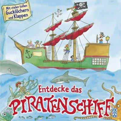 Entdecke das Piratenschiff - Portele, Monika